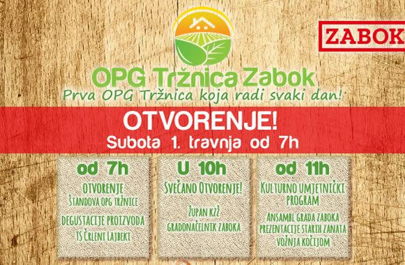 Otvorenje OPG Tržnice Zabok – 1. travnja od 7h